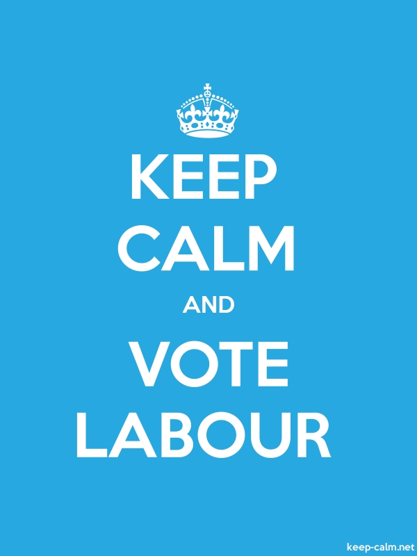 KEEP CALM AND VOTE LABOUR - white/blue - Default (600x800)