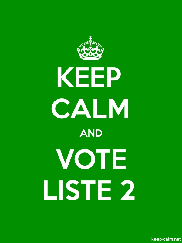 KEEP CALM AND VOTE LISTE 2 - white/green - Default (600x800)