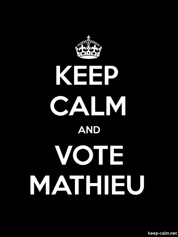 KEEP CALM AND VOTE MATHIEU - white/black - Default (600x800)