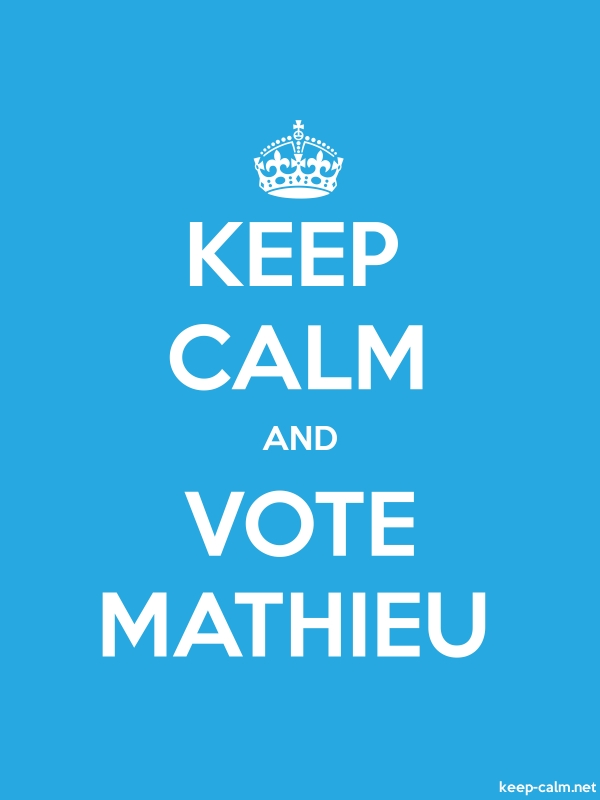 KEEP CALM AND VOTE MATHIEU - white/blue - Default (600x800)