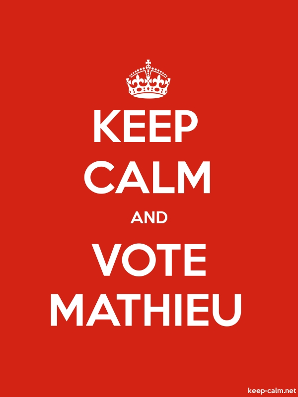 KEEP CALM AND VOTE MATHIEU - white/red - Default (600x800)