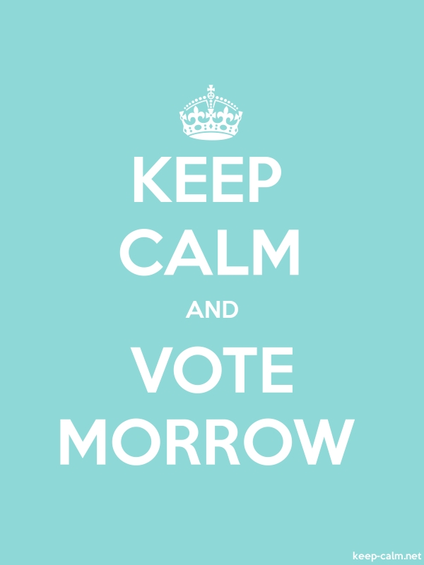 KEEP CALM AND VOTE MORROW - white/lightblue - Default (600x800)