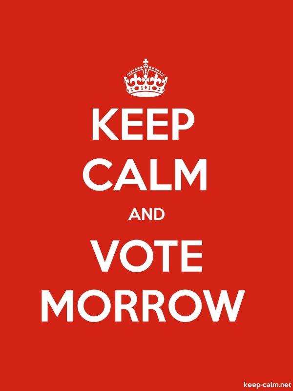 KEEP CALM AND VOTE MORROW - white/red - Default (600x800)
