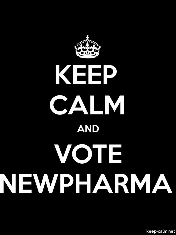 KEEP CALM AND VOTE NEWPHARMA - white/black - Default (600x800)