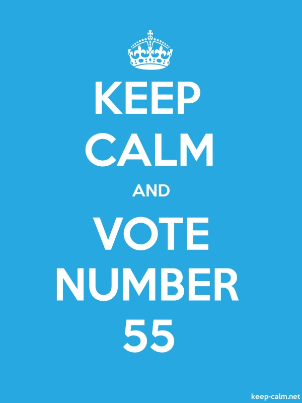 KEEP CALM AND VOTE NUMBER 55 - white/blue - Default (600x800)