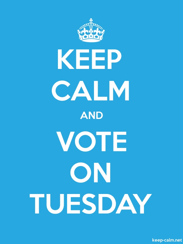 KEEP CALM AND VOTE ON TUESDAY - white/blue - Default (600x800)