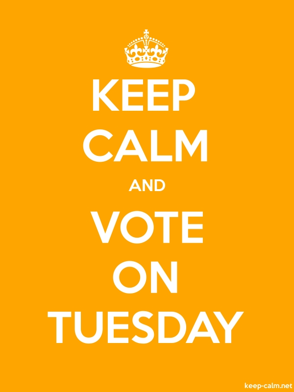 KEEP CALM AND VOTE ON TUESDAY - white/orange - Default (600x800)