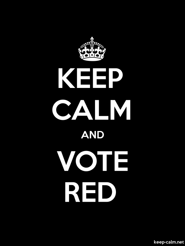 KEEP CALM AND VOTE RED - white/black - Default (600x800)