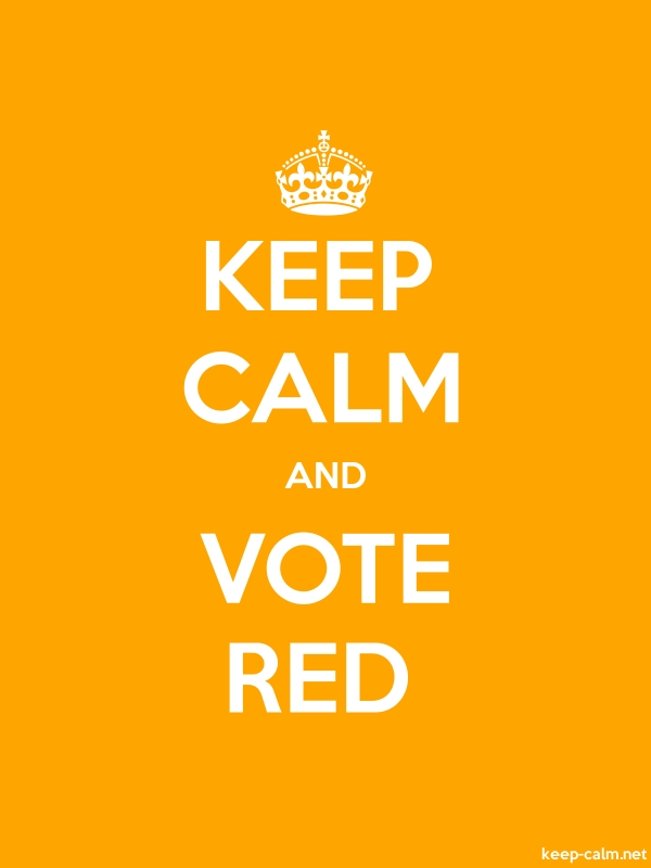 KEEP CALM AND VOTE RED - white/orange - Default (600x800)