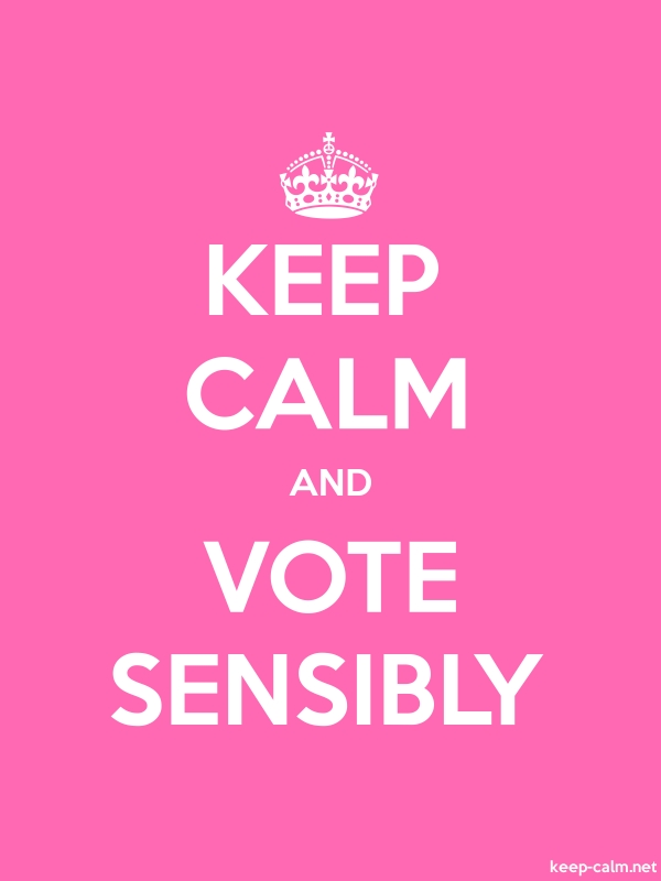 KEEP CALM AND VOTE SENSIBLY - white/pink - Default (600x800)