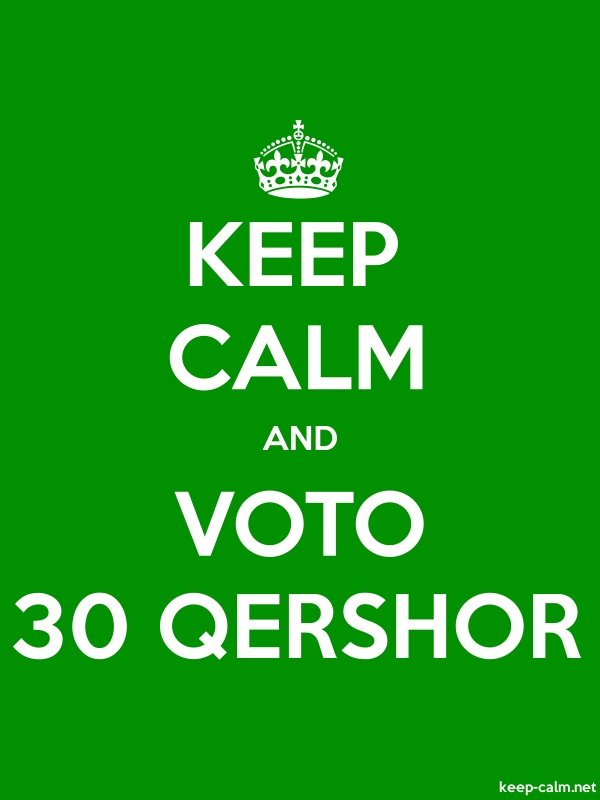 KEEP CALM AND VOTO 30 QERSHOR - white/green - Default (600x800)