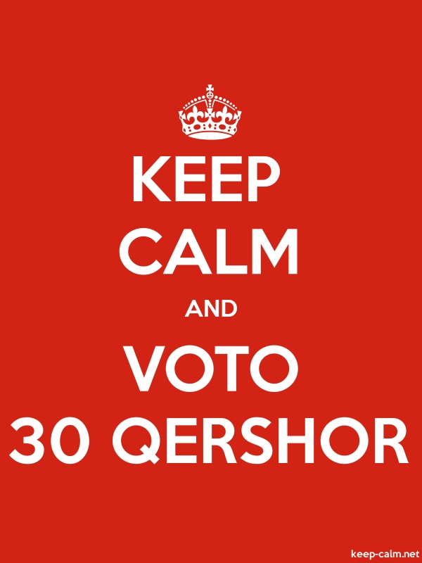 KEEP CALM AND VOTO 30 QERSHOR - white/red - Default (600x800)
