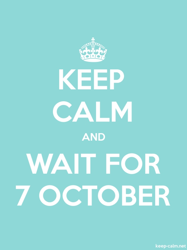 KEEP CALM AND WAIT FOR 7 OCTOBER - white/lightblue - Default (600x800)