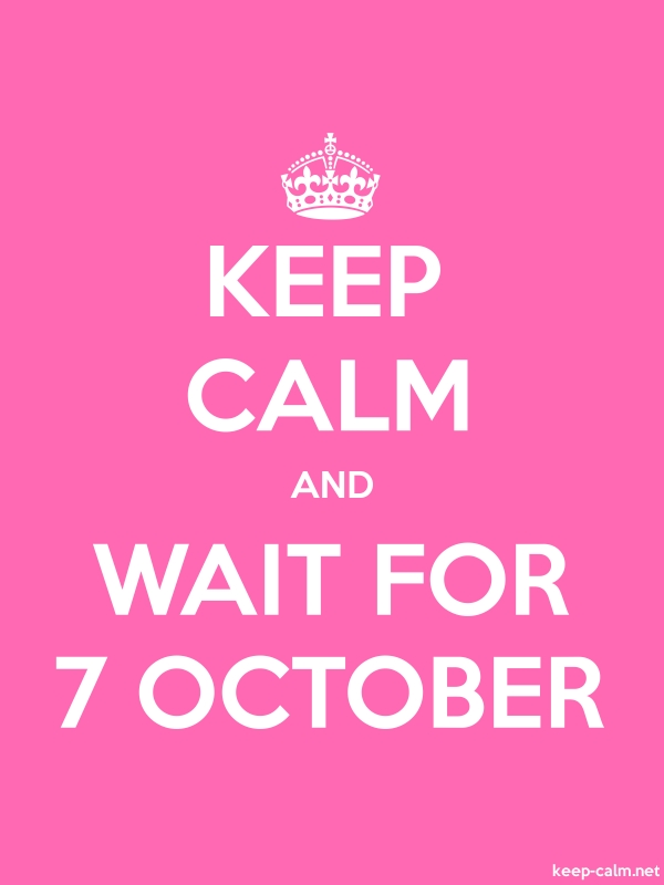 KEEP CALM AND WAIT FOR 7 OCTOBER - white/pink - Default (600x800)