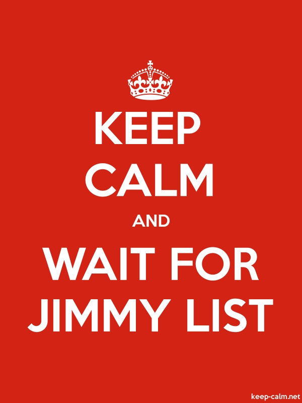 KEEP CALM AND WAIT FOR JIMMY LIST - white/red - Default (600x800)