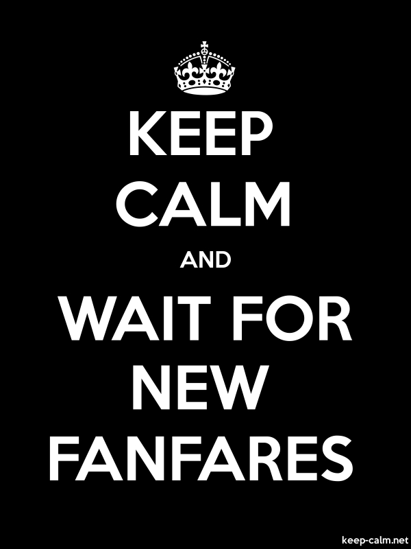 KEEP CALM AND WAIT FOR NEW FANFARES - white/black - Default (600x800)