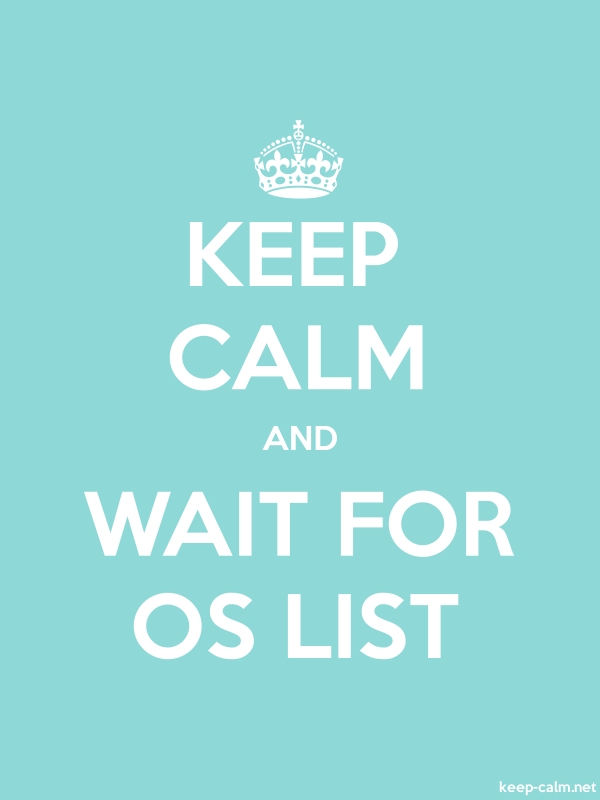 KEEP CALM AND WAIT FOR OS LIST - white/lightblue - Default (600x800)