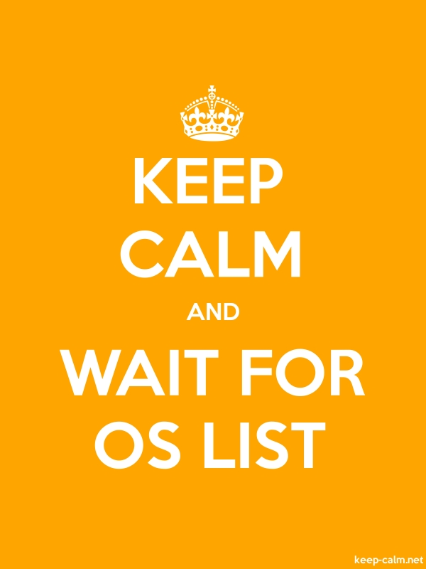 KEEP CALM AND WAIT FOR OS LIST - white/orange - Default (600x800)