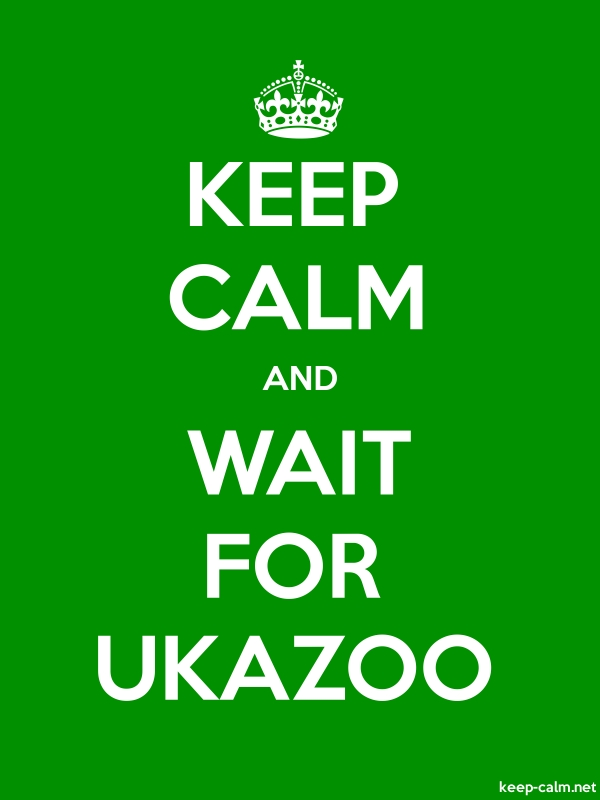 KEEP CALM AND WAIT FOR UKAZOO - white/green - Default (600x800)
