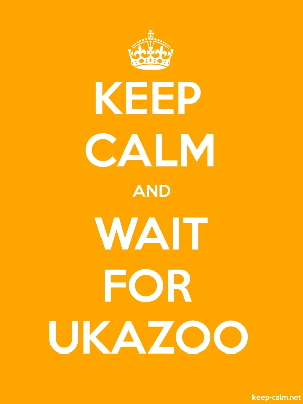 KEEP CALM AND WAIT FOR UKAZOO - white/orange - Default (600x800)