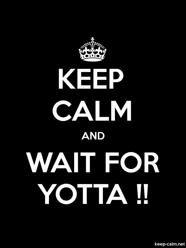 KEEP CALM AND WAIT FOR YOTTA !! - white/black - Default (600x800)