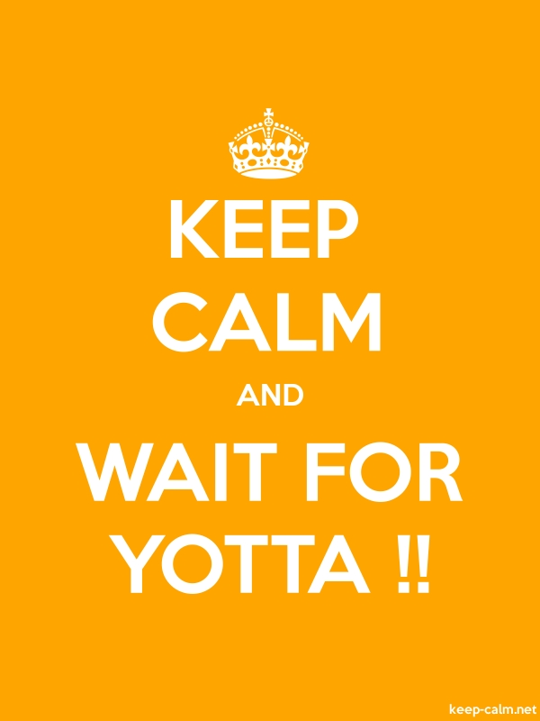 KEEP CALM AND WAIT FOR YOTTA !! - white/orange - Default (600x800)