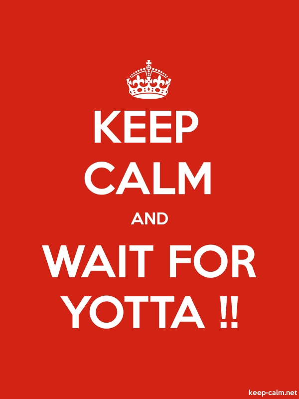 KEEP CALM AND WAIT FOR YOTTA !! - white/red - Default (600x800)