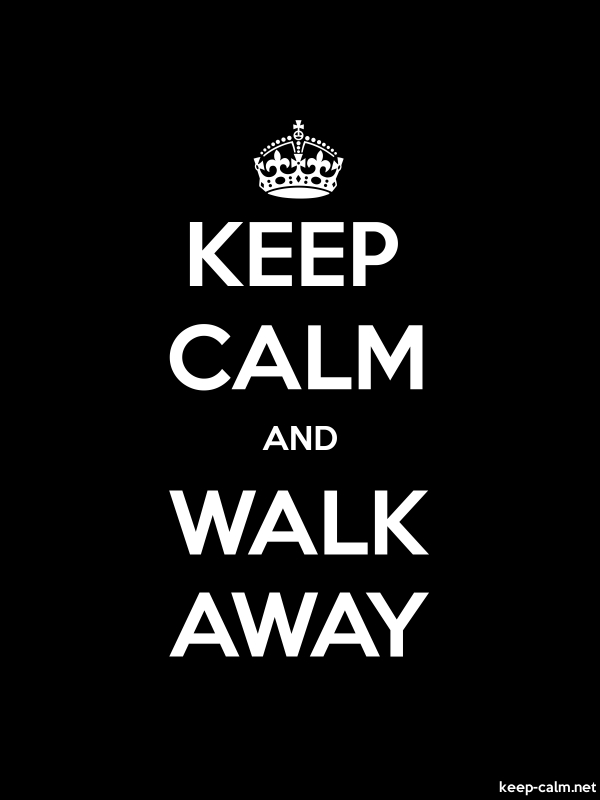 KEEP CALM AND WALK AWAY - white/black - Default (600x800)