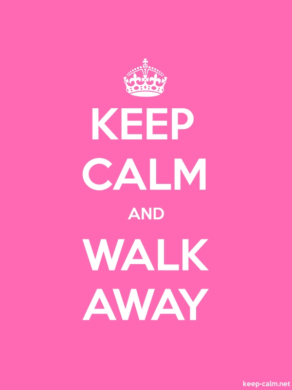 KEEP CALM AND WALK AWAY - white/pink - Default (600x800)