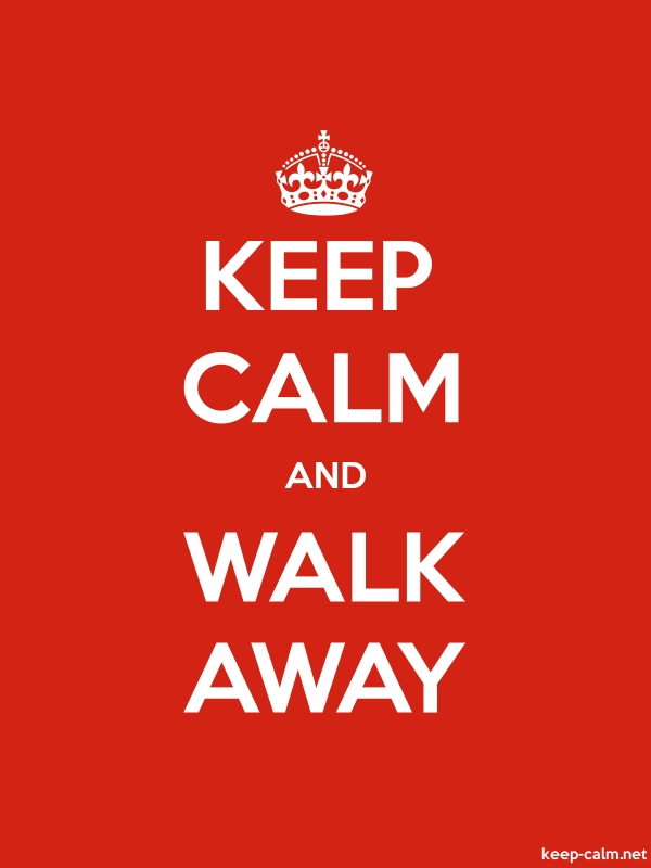 KEEP CALM AND WALK AWAY - white/red - Default (600x800)