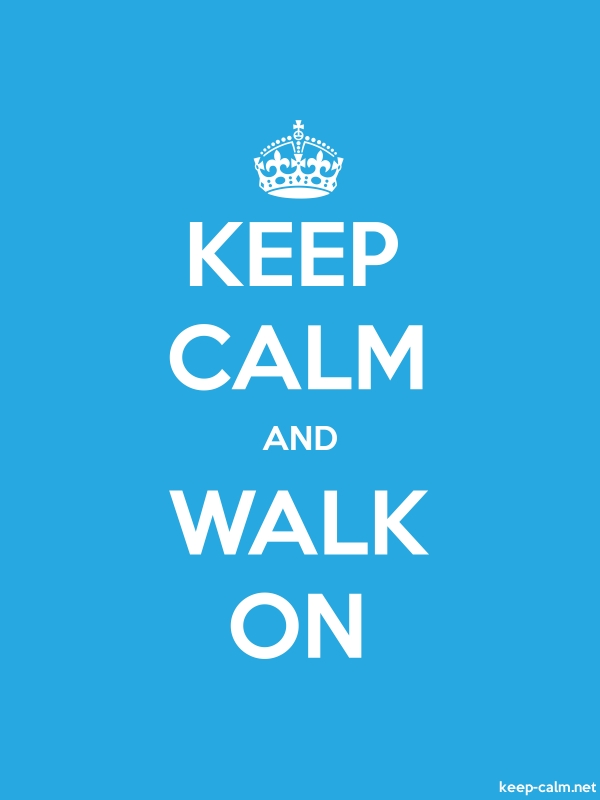 KEEP CALM AND WALK ON - white/blue - Default (600x800)