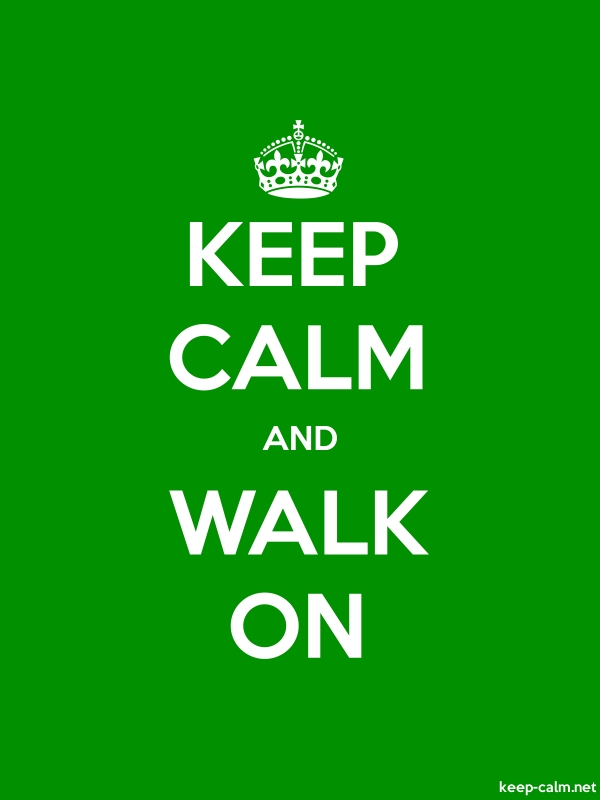 KEEP CALM AND WALK ON - white/green - Default (600x800)