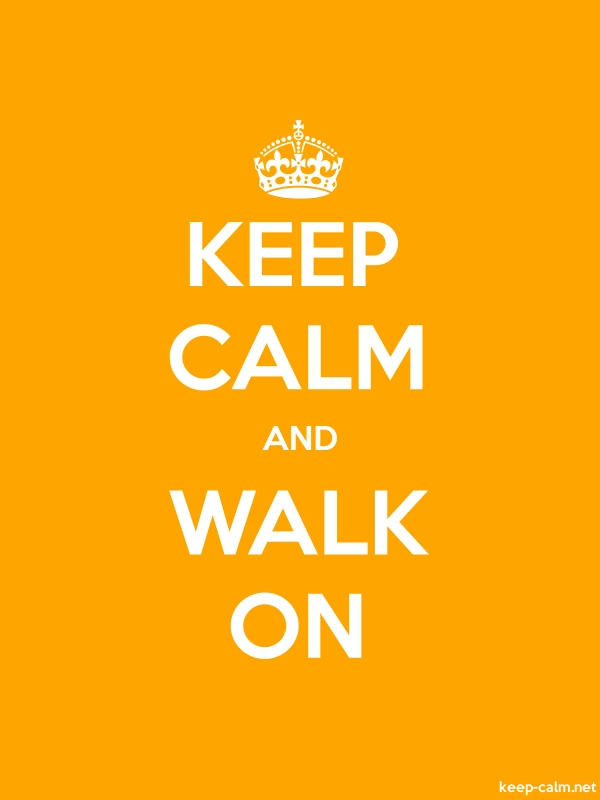 KEEP CALM AND WALK ON - white/orange - Default (600x800)