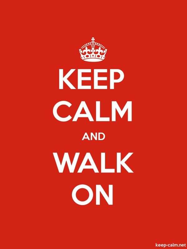 KEEP CALM AND WALK ON - white/red - Default (600x800)
