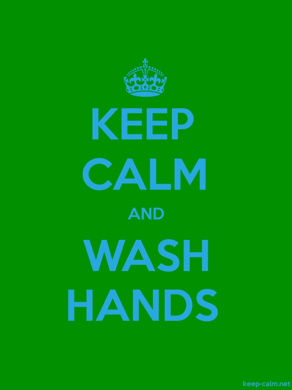 KEEP CALM AND WASH HANDS - blue/green - Default (600x800)