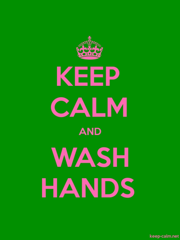 KEEP CALM AND WASH HANDS - pink/green - Default (600x800)