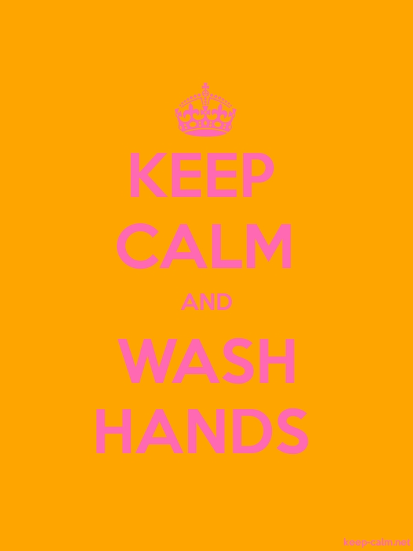 KEEP CALM AND WASH HANDS - pink/orange - Default (600x800)