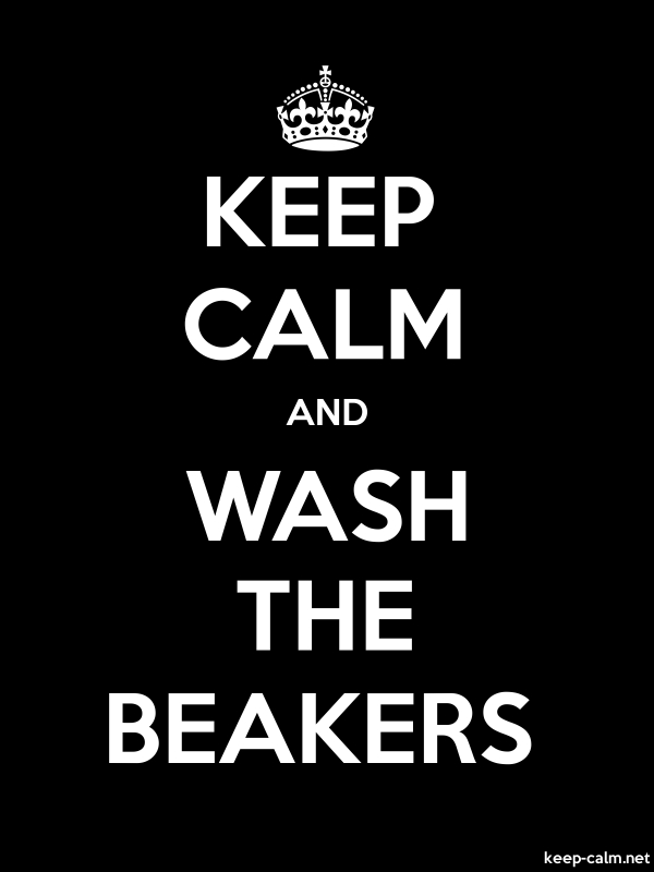 KEEP CALM AND WASH THE BEAKERS - white/black - Default (600x800)