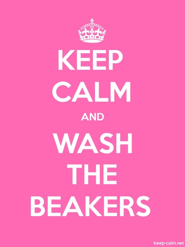 KEEP CALM AND WASH THE BEAKERS - white/pink - Default (600x800)