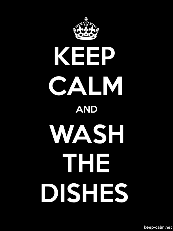KEEP CALM AND WASH THE DISHES - white/black - Default (600x800)