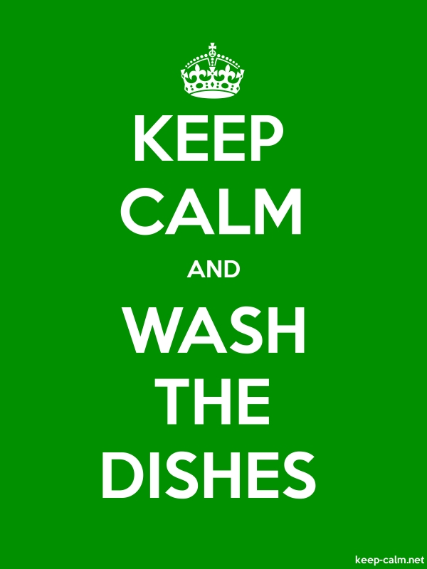 KEEP CALM AND WASH THE DISHES - white/green - Default (600x800)