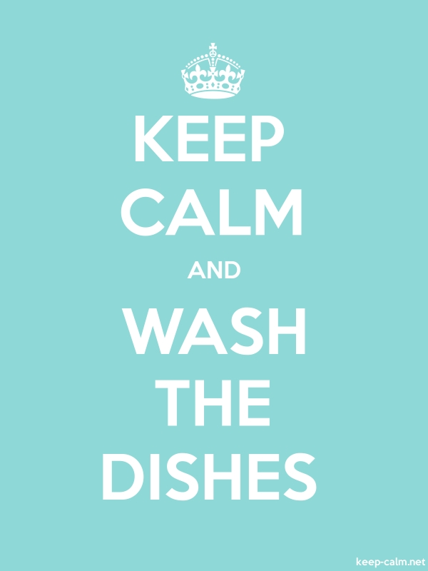 KEEP CALM AND WASH THE DISHES - white/lightblue - Default (600x800)