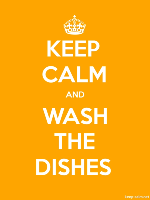 KEEP CALM AND WASH THE DISHES - white/orange - Default (600x800)