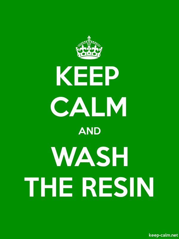 KEEP CALM AND WASH THE RESIN - white/green - Default (600x800)