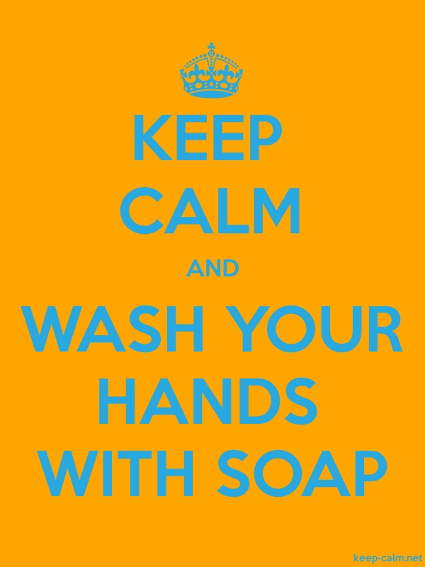 KEEP CALM AND WASH YOUR HANDS WITH SOAP - blue/orange - Default (600x800)