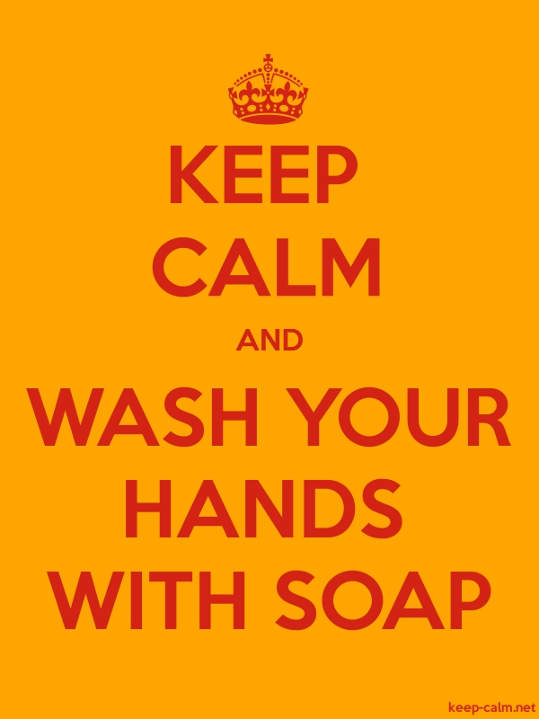 KEEP CALM AND WASH YOUR HANDS WITH SOAP - red/orange - Default (600x800)