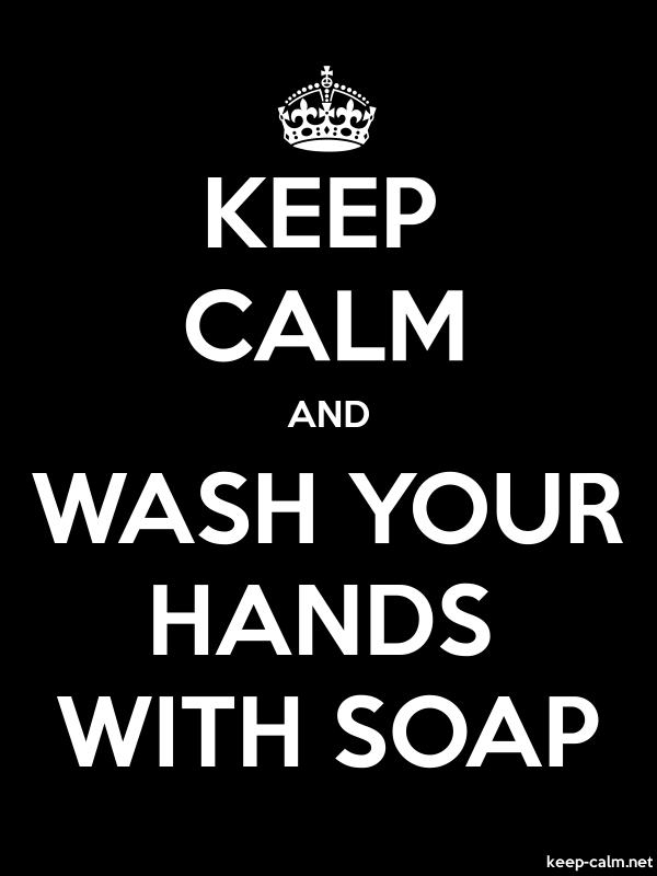 KEEP CALM AND WASH YOUR HANDS WITH SOAP - white/black - Default (600x800)