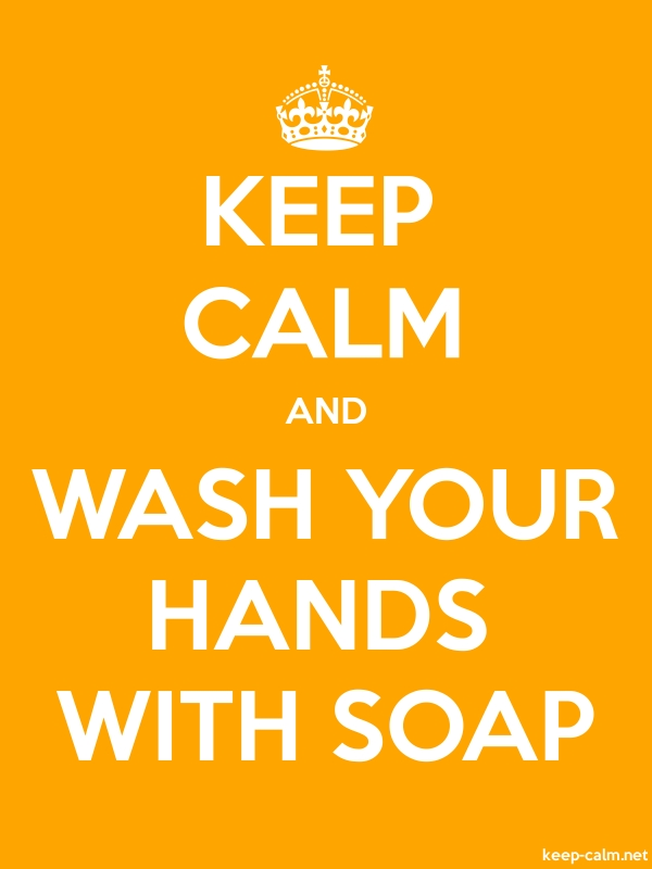 KEEP CALM AND WASH YOUR HANDS WITH SOAP - white/orange - Default (600x800)