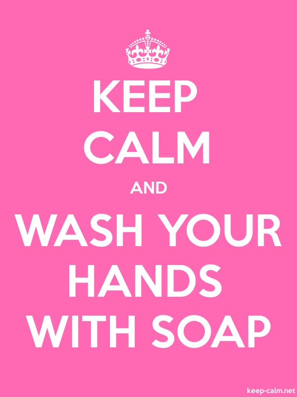 KEEP CALM AND WASH YOUR HANDS WITH SOAP - white/pink - Default (600x800)