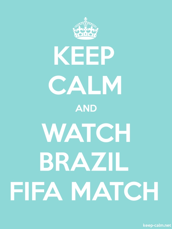 KEEP CALM AND WATCH BRAZIL FIFA MATCH - white/lightblue - Default (600x800)